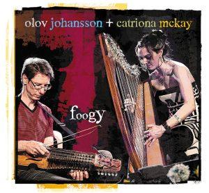 Foogy · Olov Johansson & Catriona McKay