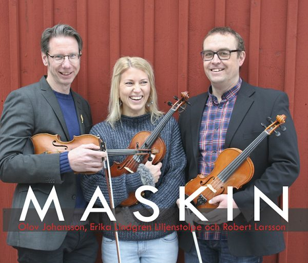 Maskin: Olov Johansson, Erika Lindgren Liljenstolpe and Robert Larsson